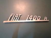 FIAT 1400A SCRITTA posteriore NUOVA REAR EMBLEM BADGE NOS