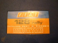 FIAT 128 RALLY CATALOGO RICAMBI PARTS CATALOGUE MANUAL