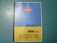 FIAT 128 RALLY CATALOGO RICAMBI PARTS CATALOGUE MANUAL IN COPIA COPY